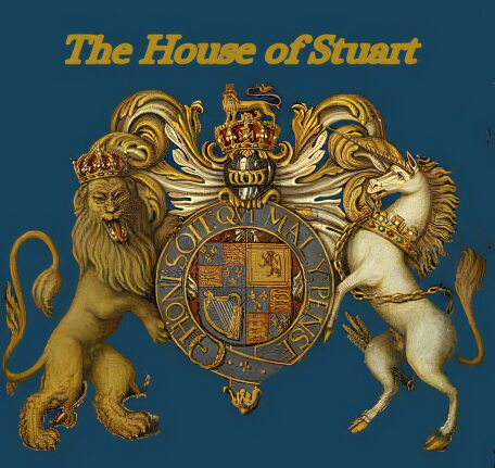 The House of Stuart